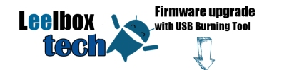 Firmware upgrade with USB Burning Tool#1