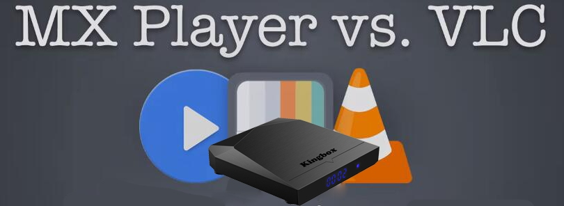 Fix Buffering, MX Player VS VLC which better? – Leelbox